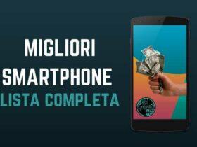 Miglior smartphone: guida completa all'acquisto