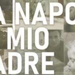 Recensione La Napoli di mio padre: documentario sulle origini