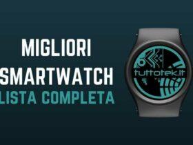 Miglior smartwatch da acquistare