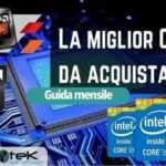 Migliori CPU da acquistare (migliori processori)