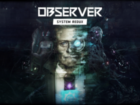 Observer: System Redux - All about the new cyberpunk thriller for consoles