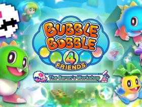 Bubble Bobble 4 Friends: The Baron's Workshop arriva su PC